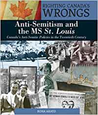 Righting Canada's Wrongs: Anti-Semitism and the MS St. Louis