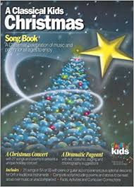 A Classical Kids Christmas Song Book