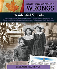Righting Canada's Wrongs: Residential Schools