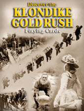 Discover the Klondike Gold Rush - playing cards
