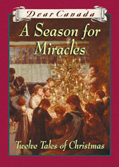 A Season for Miracles - Twelve Tales of Christmas