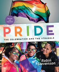 Pride The Celebration and the Struggle