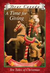 A Time for Giving - Ten Tales of Christmas