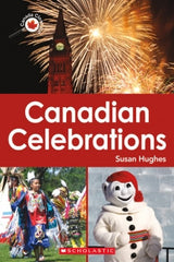 Canada Close Up: Canadian Celebrations