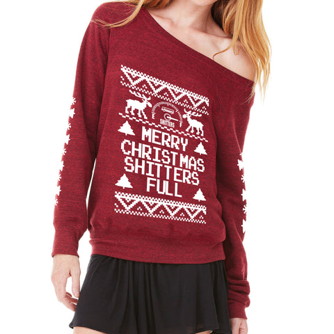Merry Christmas Shitters are full Ladies Sponge Fleece Wide Neck Sweatshirt