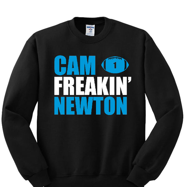 Cam Freakin' Newton Panthers Sweatshirt Sports Clothing
