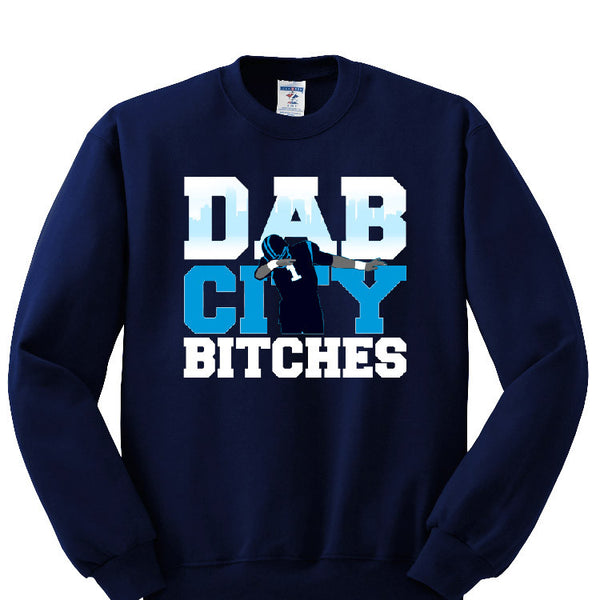 Dab City Bitches Panthers Sweatshirt Sports Clothing