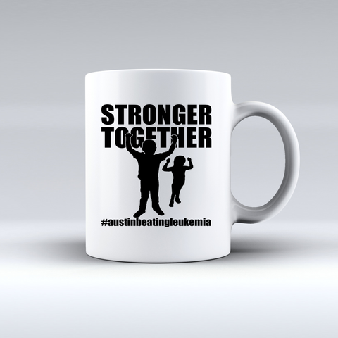 Stronger Together - Austin Beating Leukemia Coffee Mug