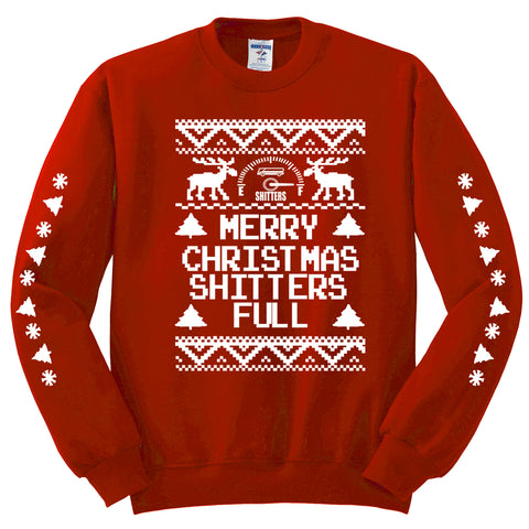 Merry Christmas Shitters are full Unisex Crewneck Sweatshirt