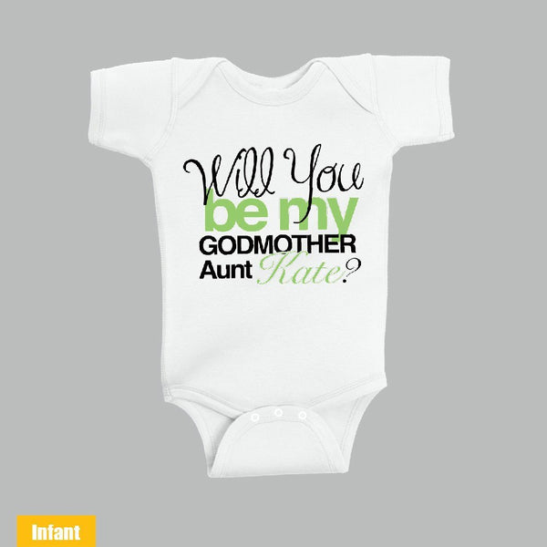 d4a23c99c Custom made with Aunt Name - Will You Be My Godmother Aunt - Infant Lap  Shoulder Bodysuit