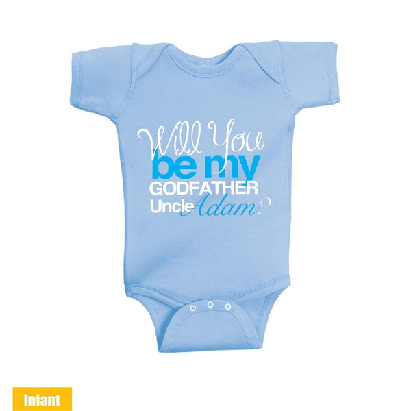 Custom made with Uncle Name - Will You Be My Godfather Uncle - Infant Lap Shoulder Bodysuit