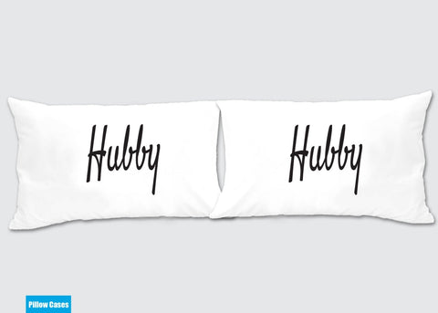 Hubby - Hubby Gay Matching Pillow Cases - Awesome Gift for cute couples - Price is for 2 Pillow cases