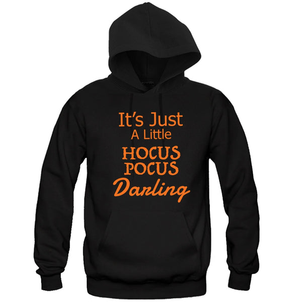 It's Just a little hocus locus darling Halloween Hooded Sweatshirt - Great Gift for the Halloween