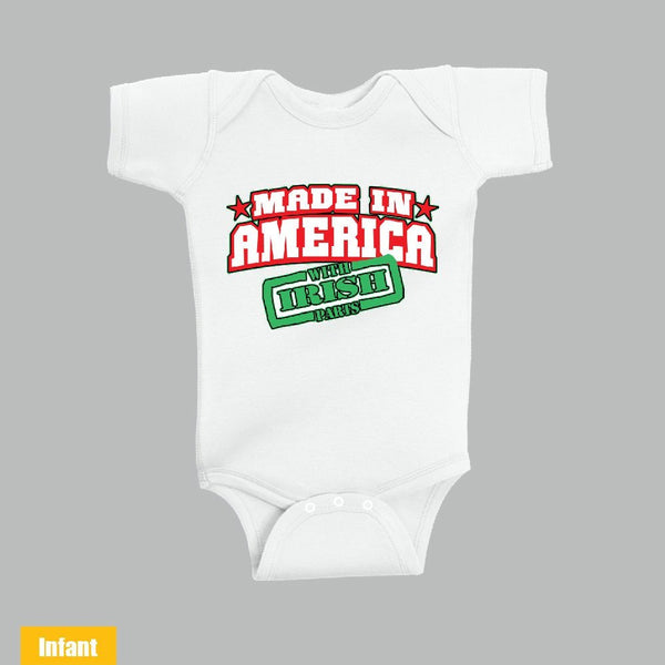 Made in America With Irish Parts - Infant Lap Shoulder Bodysuit