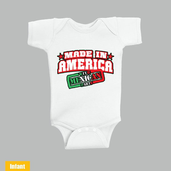 Made in America With Mexican Parts - Infant Lap Shoulder Bodysuit