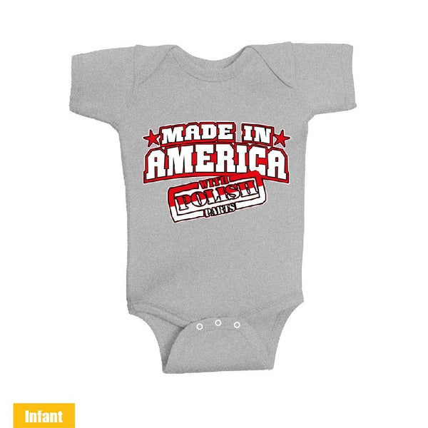 Made in America With Polish Parts - Infant Lap Shoulder Bodysuit
