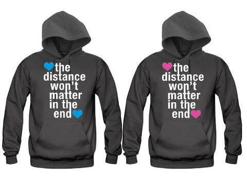 The Distance Won't Matter in The End very Cute Unisex Couple Matching Hoodies