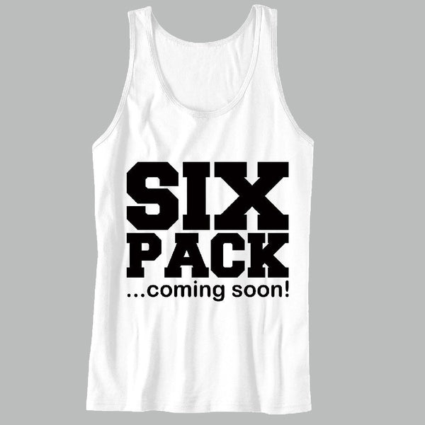 Six Pack Coming Soon Unisex Tank Top - For Gym Time - Great Motivation