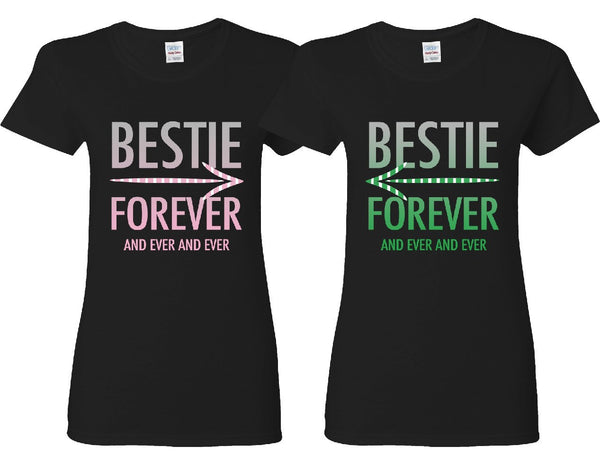 Bestie Forever and Ever and Ever Girl BFFS T-shirts