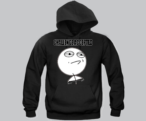 Challenge Accepted Hoodie Funny and Music