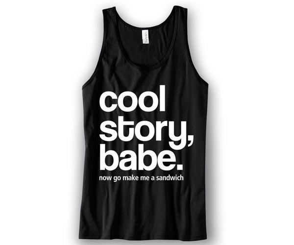 Cool Story Babe Unisex Tank Top Funny and Music