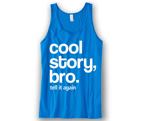 Cool Story Bro Unisex Tank Top Funny and Music