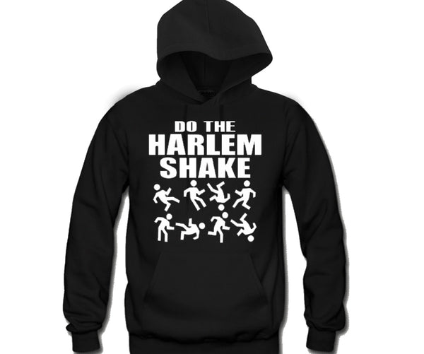 Do The Harlem Shake Unisex Hooded Sweatshirt Funny and Music