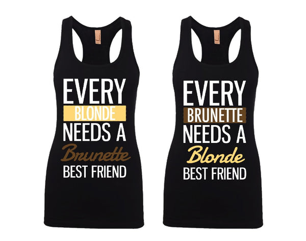 Every Blonde and Every Brunette Girl BFFS Jersey Racerback Tank Tops