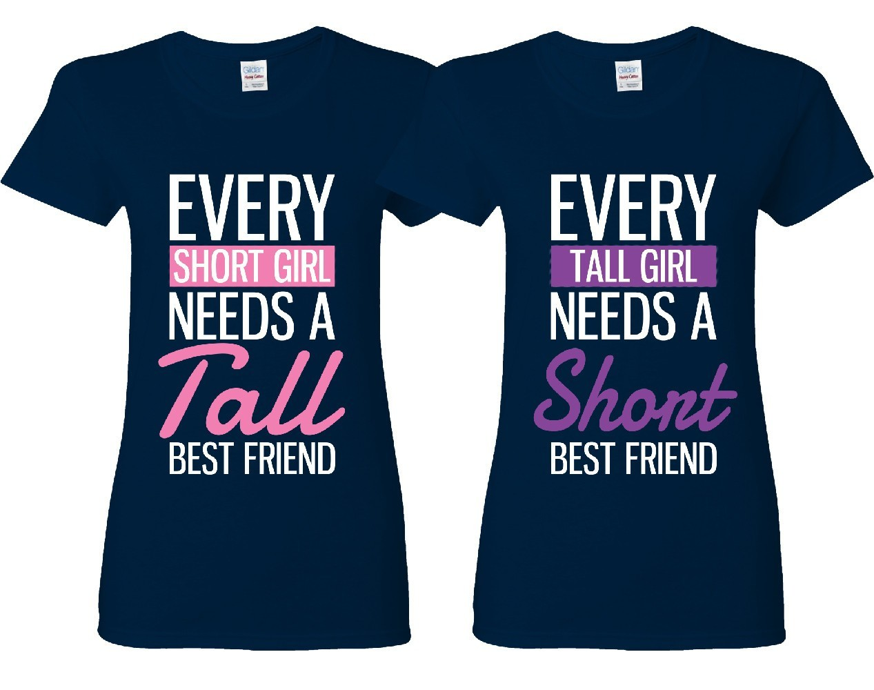 a2e0f1df2 Every Short and Every Tall Girl BFFS T-shirts
