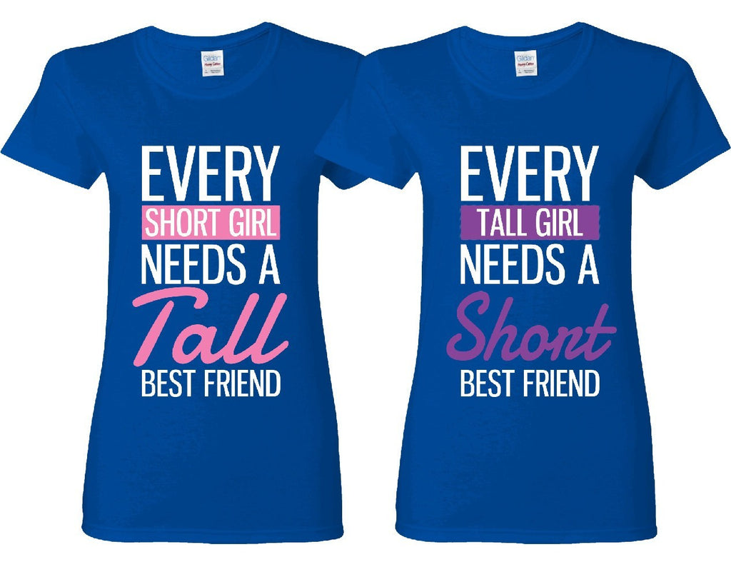 45c80f273 Every Short and Every Tall Girl BFFS T-shirts