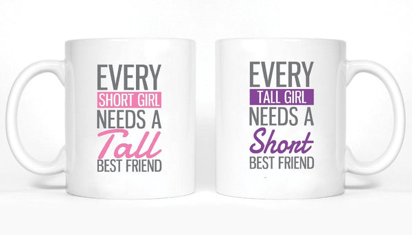 Every Short and Tall Best Friends Girl BFFS Mugs