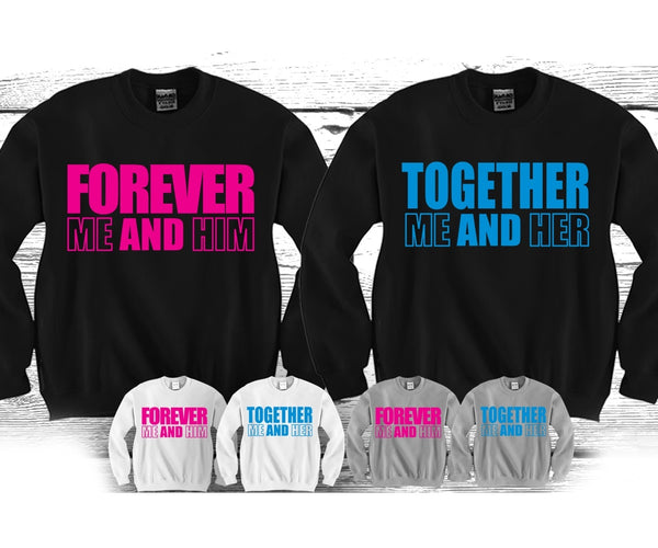 Forever Me and Him - Together Me and Her