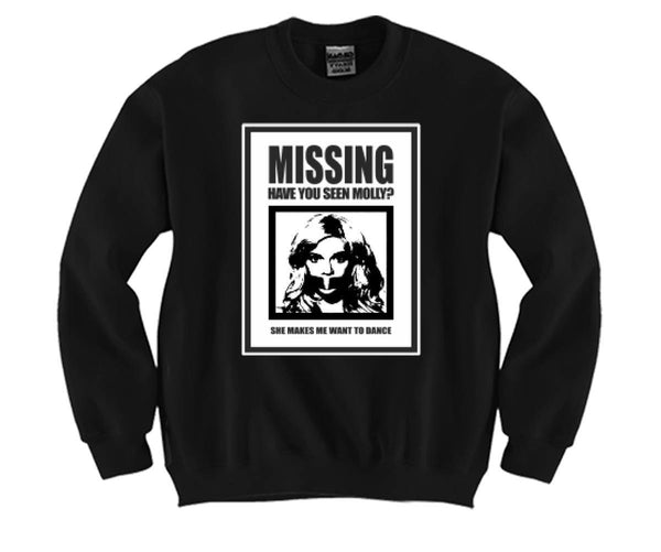 Have You Seen Molly Unisex Crewneck Funny and Music