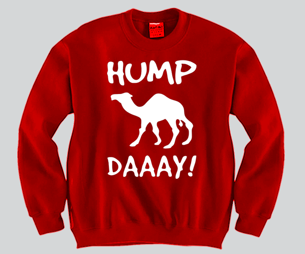 Hump Day Crewneck Funny and Music