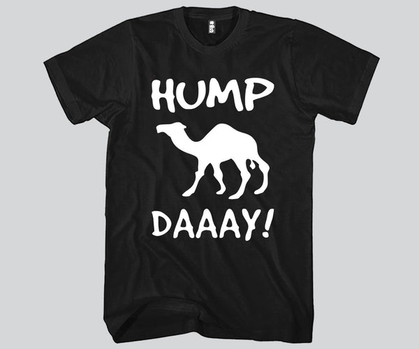 Hump Day Unisex T-shirt Funny and Music