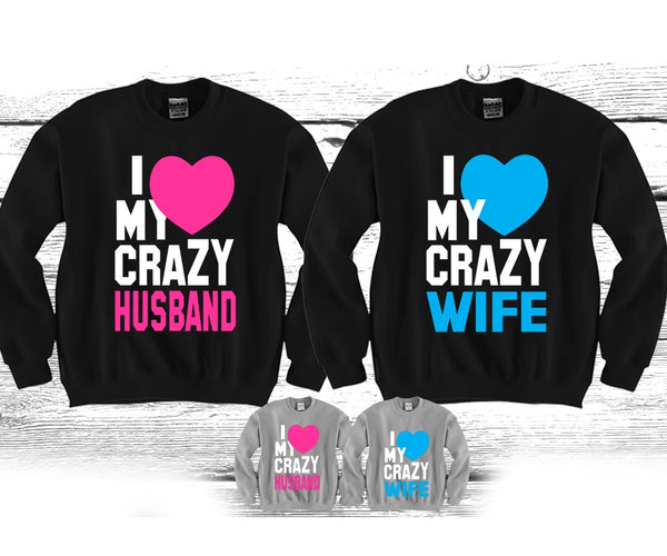 I Love My Crazy Wife - I Love My Crazy Husband