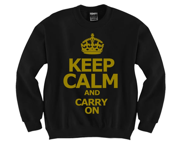 Keep Calm and Carry On Unisex Crewneck Funny and Music