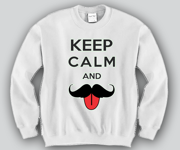 Keep Calm and Moustache Crewneck Funny and Music
