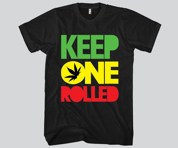Keep One Rolled Unisex T-shirt Funny and Music