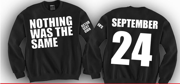Nothing Was The Same - September 24 Unisex Crewneck Funny and Music