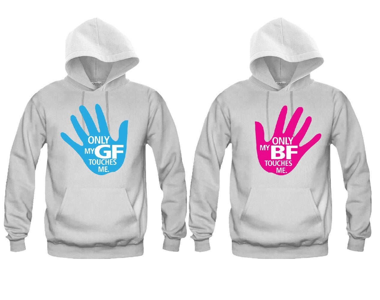 4d87aadb05 Only My GF Touches - Only My BF Touches Me Unisex Couple Matching Hoodies