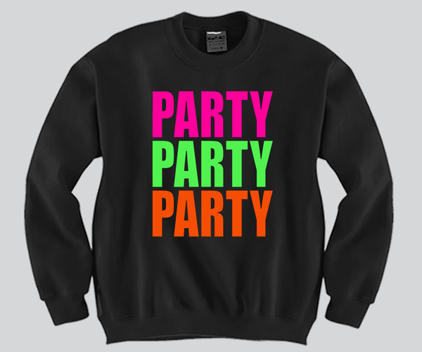 Party Party Party Crewneck Funny and Music