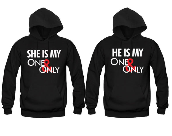 She is My One and Only - He is My One and Only Unisex Couple Matching Hoodies