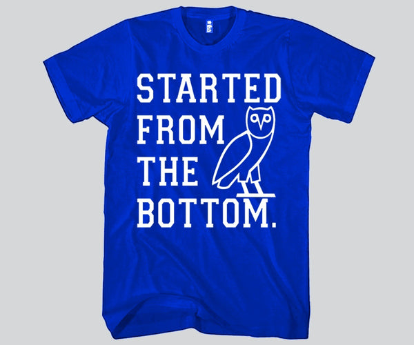 Started From The Bottom Unisex T-shirt Funny and Music