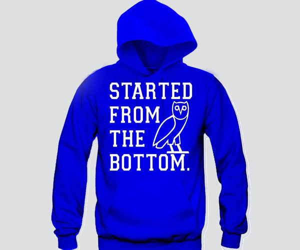 Started From The Bottom White Unisex Hooded Sweatshirt Funny and Music