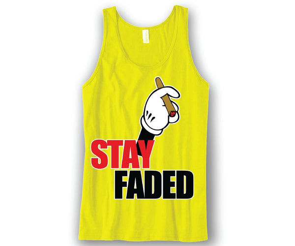 Stay Faded Unisex Tank Top Funny and Music