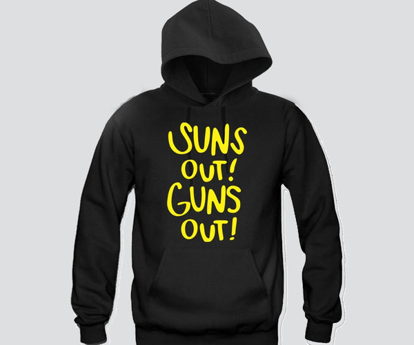 Suns Out Guns Out Unisex Hooded Sweatshirt Funny and Music