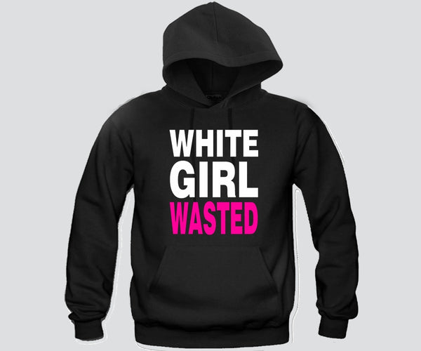 White Girl Wasted Hoodie Funny and Music