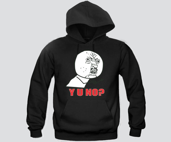 Y U No ? meme Face Hoodie Funny and Music
