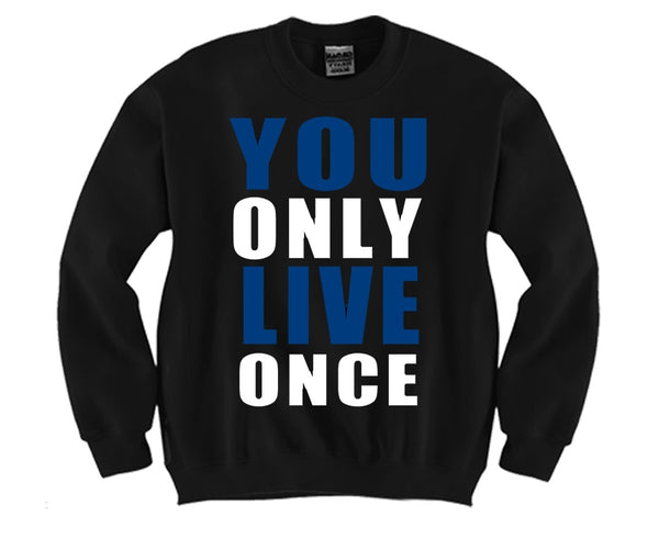 YOLO Blue Unisex Crewneck Funny and Music